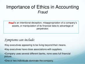 the importance of accounting ethics Proper ethics and ethical behavior are extremely important in accounting for a variety of reasons to begin with, accountants are often privy to sensitive information regarding their clients, such as social security or bank account numbers.